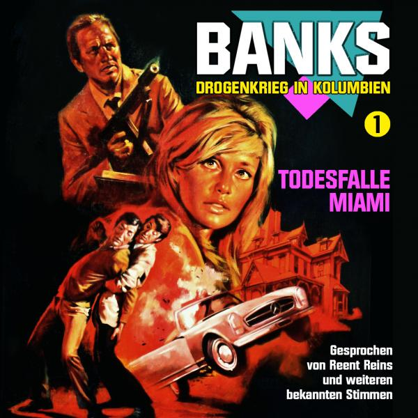 "Banks – Drogenkrieg in Kolumbien 1 ""Todesfalle Miami"""